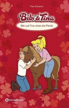 Gebundenes Buch »Bibi und Tina retten die Pferde / Bibi & Tina«