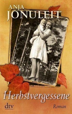Broschiertes Buch »Herbstvergessene«
