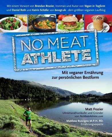 Broschiertes Buch »No Meat Athlete«