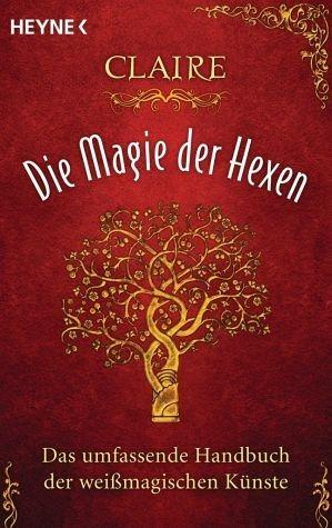 Broschiertes Buch »Die Magie der Hexen«
