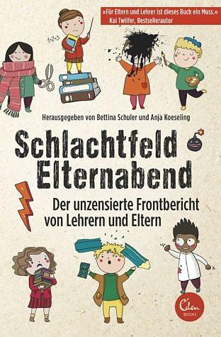 Broschiertes Buch »Schlachtfeld Elternabend«