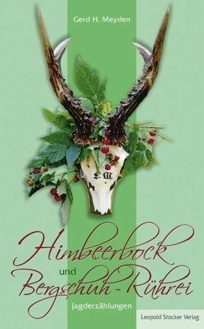 Gebundenes Buch »Himbeerbock und Bergschuh-Rührei«