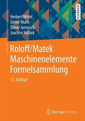 Broschiertes Buch »Formelsammlung / Roloff/Matek Maschinenelemente«
