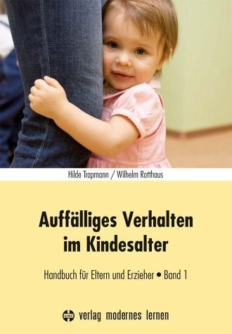 Broschiertes Buch »Auffälliges Verhalten im Kindesalter - Band 1«