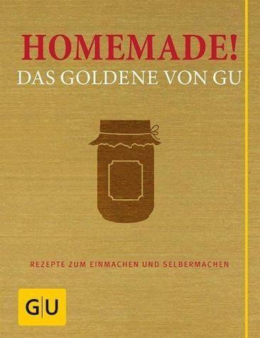 Gebundenes Buch »Homemade! Das Goldene von GU«