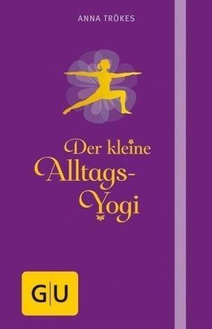 Gebundenes Buch »Der kleine Alltags-Yogi«