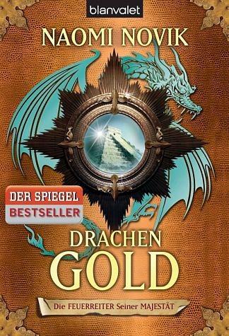 Broschiertes Buch »Drachengold / Die Feuerreiter Seiner Majestät...«