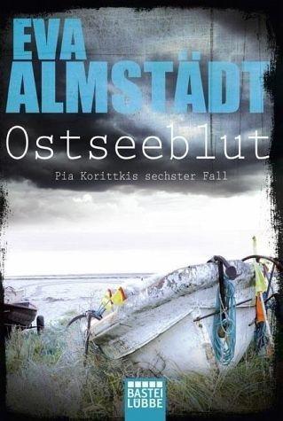 Broschiertes Buch »Ostseeblut / Pia Korittki Bd.6«