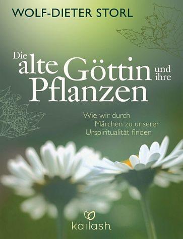 Gebundenes Buch »Die alte Göttin und ihre Pflanzen«