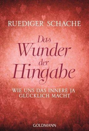 Broschiertes Buch »Das Wunder der Hingabe«