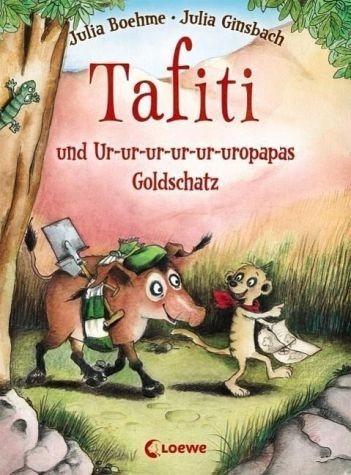 Gebundenes Buch »Tafiti und Ur-ur-ur-ur-ur-uropapas Goldschatz...«