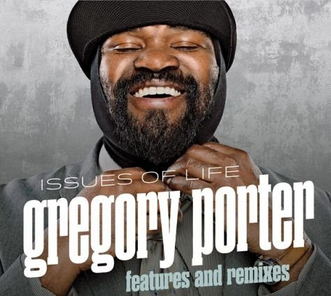 Audio CD »Gregory Porter: Issues Of Life-Features And...«