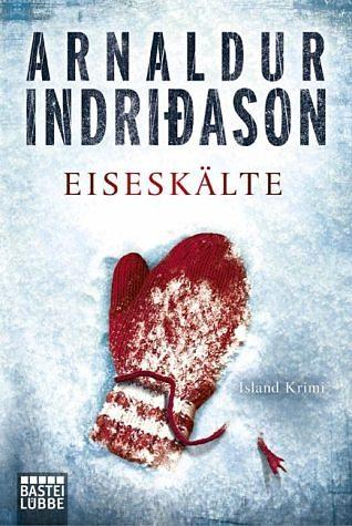 Broschiertes Buch »Eiseskälte / Kommissar-Erlendur-Krimi Bd.11«