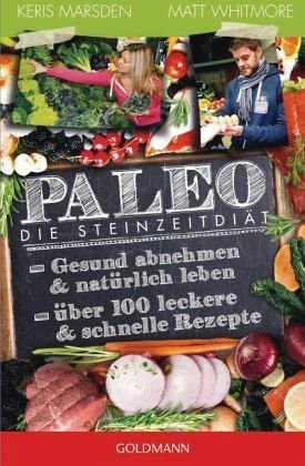 Broschiertes Buch »Paleo - Die Steinzeitdiät«
