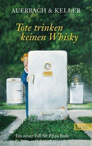 Broschiertes Buch »Tote trinken keinen Whisky / Pippa Bolle Bd.5«