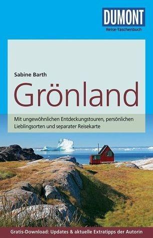 Broschiertes Buch »DuMont Reise-Taschenbuch Reiseführer Grönland«