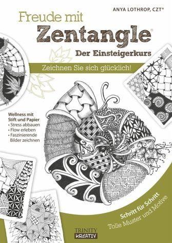 Broschiertes Buch »Freude mit Zentangle - Der Einsteigerkurs«