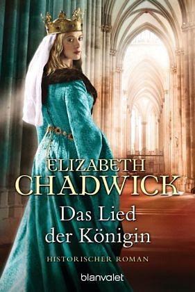 Broschiertes Buch »Das Lied der Königin / Die Alienor-Trilogie Bd.1«