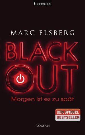 Gebundenes Buch »BLACKOUT - Morgen ist es zu spät«