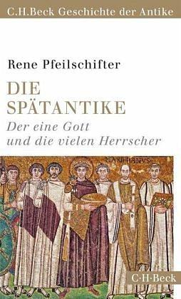 Broschiertes Buch »Die Spätantike«