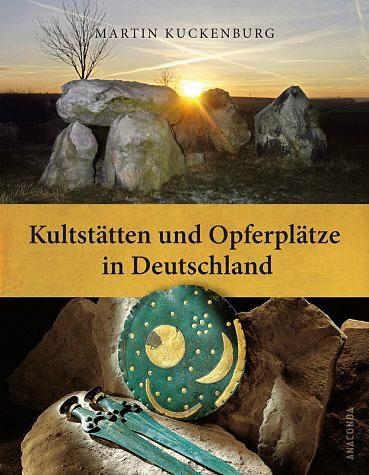 Gebundenes Buch »Kultstätten und Opferplätze in Deutschland«