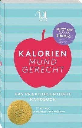 Broschiertes Buch »Kalorien mundgerecht«