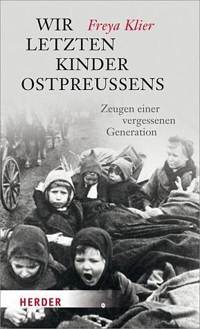 Gebundenes Buch »Wir letzten Kinder Ostpreußens«