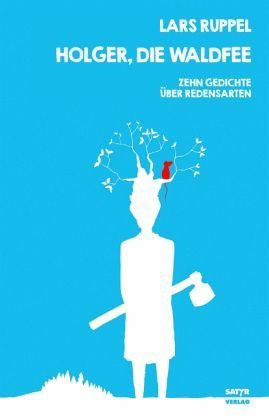 Broschiertes Buch »Holger, die Waldfee«