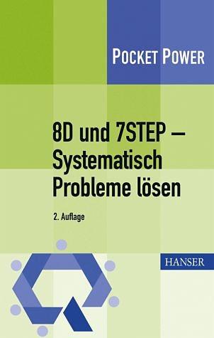 Broschiertes Buch »8D und 7STEP - Systematisch Probleme lösen«