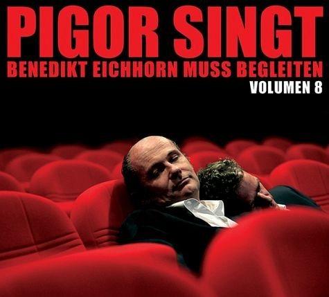 Audio CD »Thomas Pigor; Benedikt Eichhorn: Volumen 8«