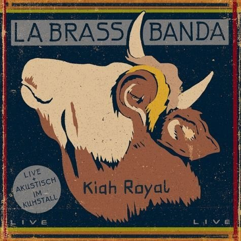 Audio CD »LaBrassBanda: Kiah Royal«