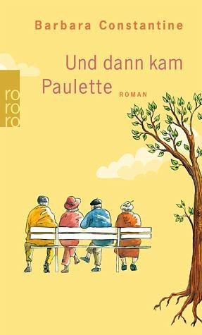 Broschiertes Buch »Und dann kam Paulette«