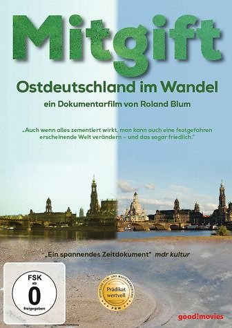 DVD »Mitgift - Ostdeutschland im Wandel«