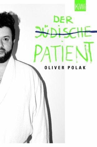 Broschiertes Buch »Der jüdische Patient«