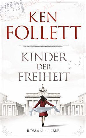 Gebundenes Buch »Kinder der Freiheit / Die Jahrhundert-Saga Bd.3«
