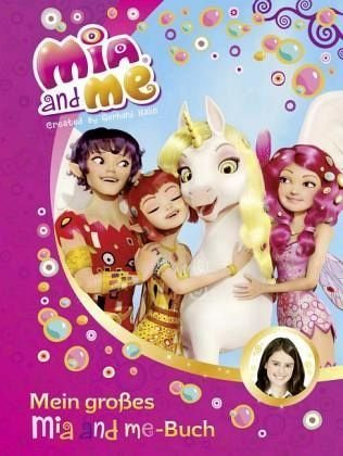Gebundenes Buch »Mia and me - Mein großes Mia and me-Buch«