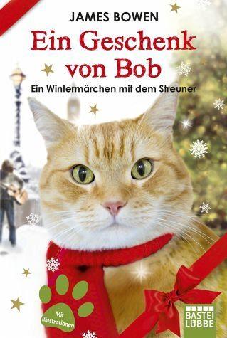Broschiertes Buch »Ein Geschenk von Bob«