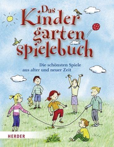 Broschiertes Buch »Das Kindergartenspielebuch«