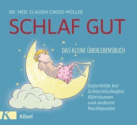 Gebundenes Buch »Schlaf gut - Das kleine Überlebensbuch«