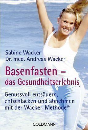 Broschiertes Buch »Basenfasten - das Gesundheitserlebnis«