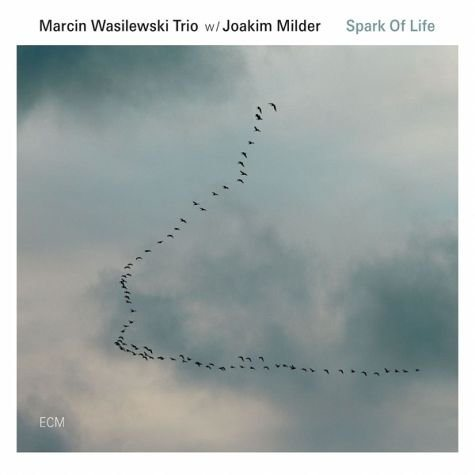 Audio CD »Marcin Wasilewski; Joakim Milder: Spark Of Life«