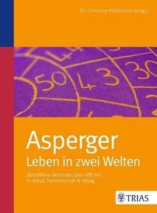 Broschiertes Buch »Asperger: Leben in zwei Welten«