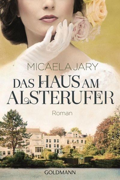 Broschiertes Buch »Das Haus am Alsterufer«