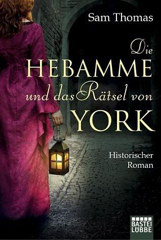 Broschiertes Buch »Die Hebamme und das Rätsel von York / Hebamme...«