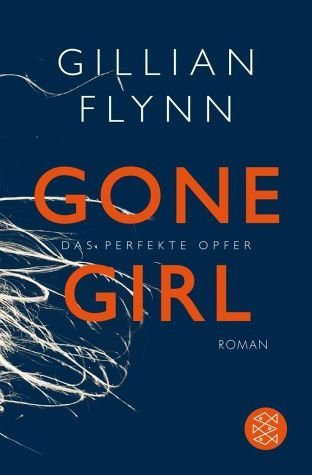Broschiertes Buch »Gone Girl - Das perfekte Opfer«