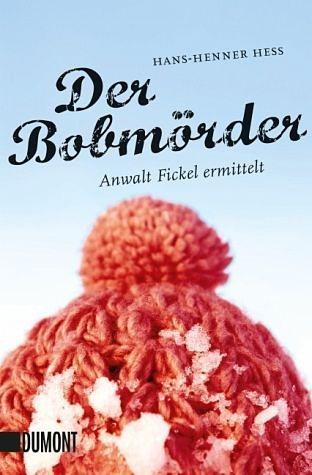 Broschiertes Buch »Der Bobmörder / Anwalt Fickel Bd.2«