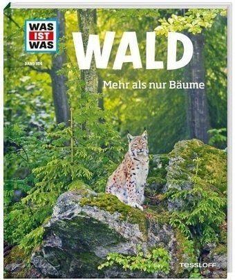 Gebundenes Buch »Wald / Was ist was Bd.134«