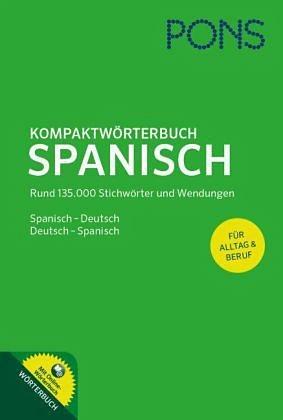 Gebundenes Buch »PONS Kompaktwörterbuch Spanisch«