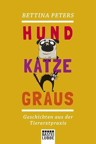 Broschiertes Buch »Hund, Katze, Graus«