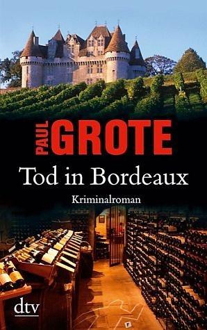 Broschiertes Buch »Tod in Bordeaux / Weinkrimi Bd.1«